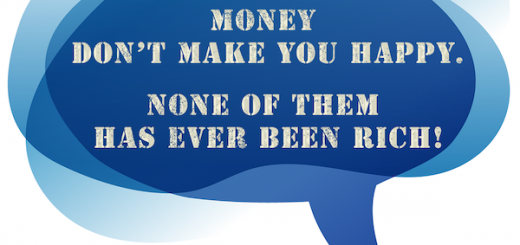 People Say Money Don't Make You Happy. None Of Them Has Ever Been Rich!